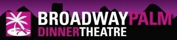 Broadway Palm Dinner Theatre